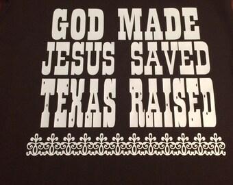 God Made Jesus Saved Tank top or tshirt
