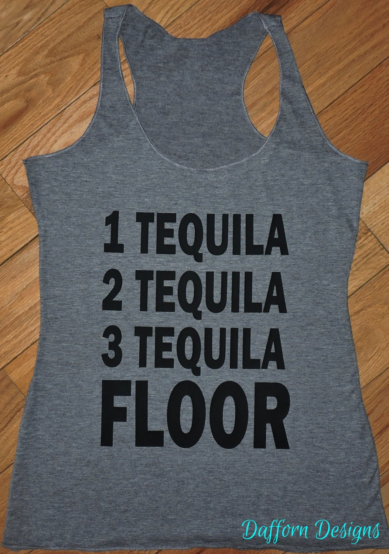 1 tequila 2 tequila 3 tequiala floor ladies tank top for 1 tequila 2 tequila 3 tequila floor lyrics