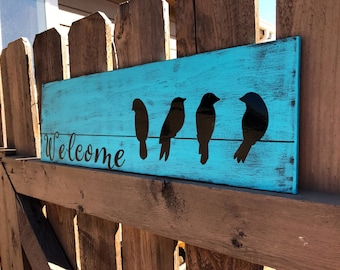 Welcome Birds, Birds On A Wire, Handmade Sign By Sweetie Pie Collection