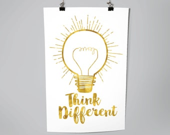 Inspirational Think Different Light Bulb Typography Poster Print, Home Decor, Office Decor, Gold