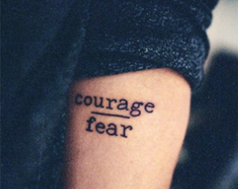 Courage Over Fear, Mind Over Matter - Fun Cool Hipster Temporary Tattoos Summer Party Gifts Tumblr Style Motivational Quotes