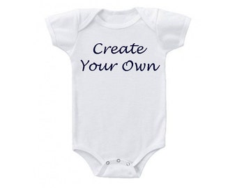 Custom White Onesie, Many Font Colors available