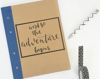 Hand Lettered Notebook - And So the Adventure Begins // Hand Lettered by Home Brewed + Co.