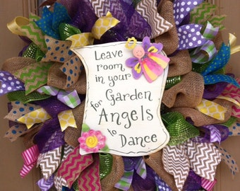 Spring wreath, Leave room in your Garden for Angels to Dance