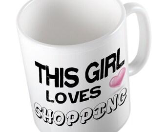 This Girl loves SHOPPING Mug