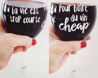 """Decal for wine glasses """"La vie est trop courte pour boire du vin cheap"""""""