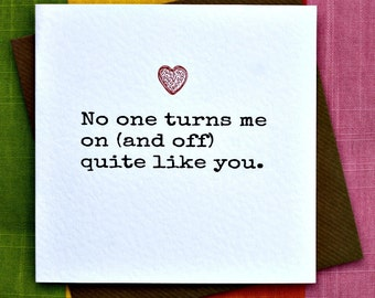 Turns me on-Funny Honest Love Card, Funny Anniversary Card, Funny Birthday Card, Funny Valentine Card, Wife, Husband, Partner card.