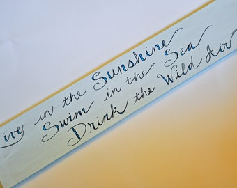 Live in the Sunshine Swim in the Sea Drink the Wild Air wooden sign, FREE SHIPPING