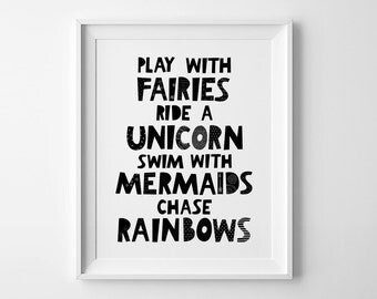 Play with fairies, nursery art, kids room decor, nursery wall prints, rainbow unicorn art, monochrome nursery print unicorn print wall decor