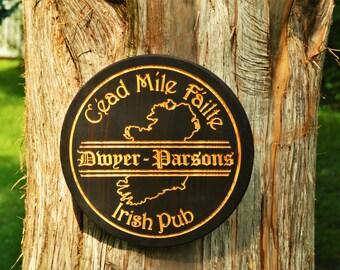 Ireland Map Sign Dublin Ireland Decor Tavern Sign Ireland Welcome Sign Irish Pub Ireland Outline Last Name Cead Mile Failte Sign Irish Gifts