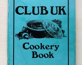 Vintage Book - Club UK Cookery Book