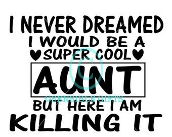 Super Cool Aunt SVG