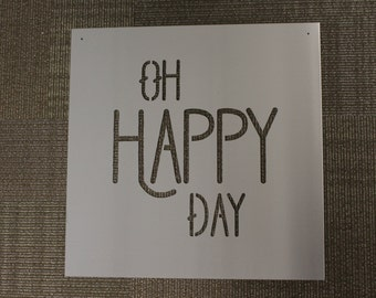 Metal Sign: Oh Happy Day