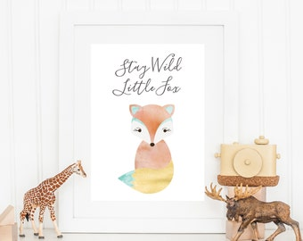 Stay Wild Little Fox Print - Nursery Print