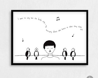 Quote poster print - Rumi - I want to sing like the birds sing, not worrying about who hears or what they think. Spiritual, inspirational
