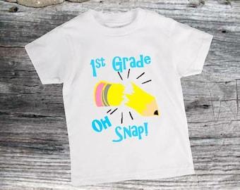 1st Grade Oh Snap shirt!