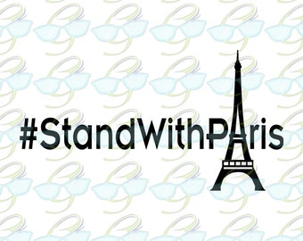 Stand With Paris SVG DXF (Full Price to be Donated to French Red Cross)