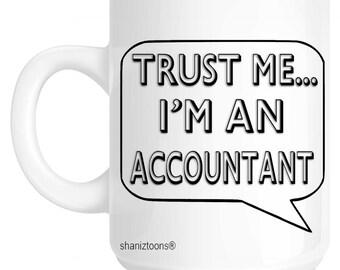 Trust Me I'm An Accountant Gift Mug shan647