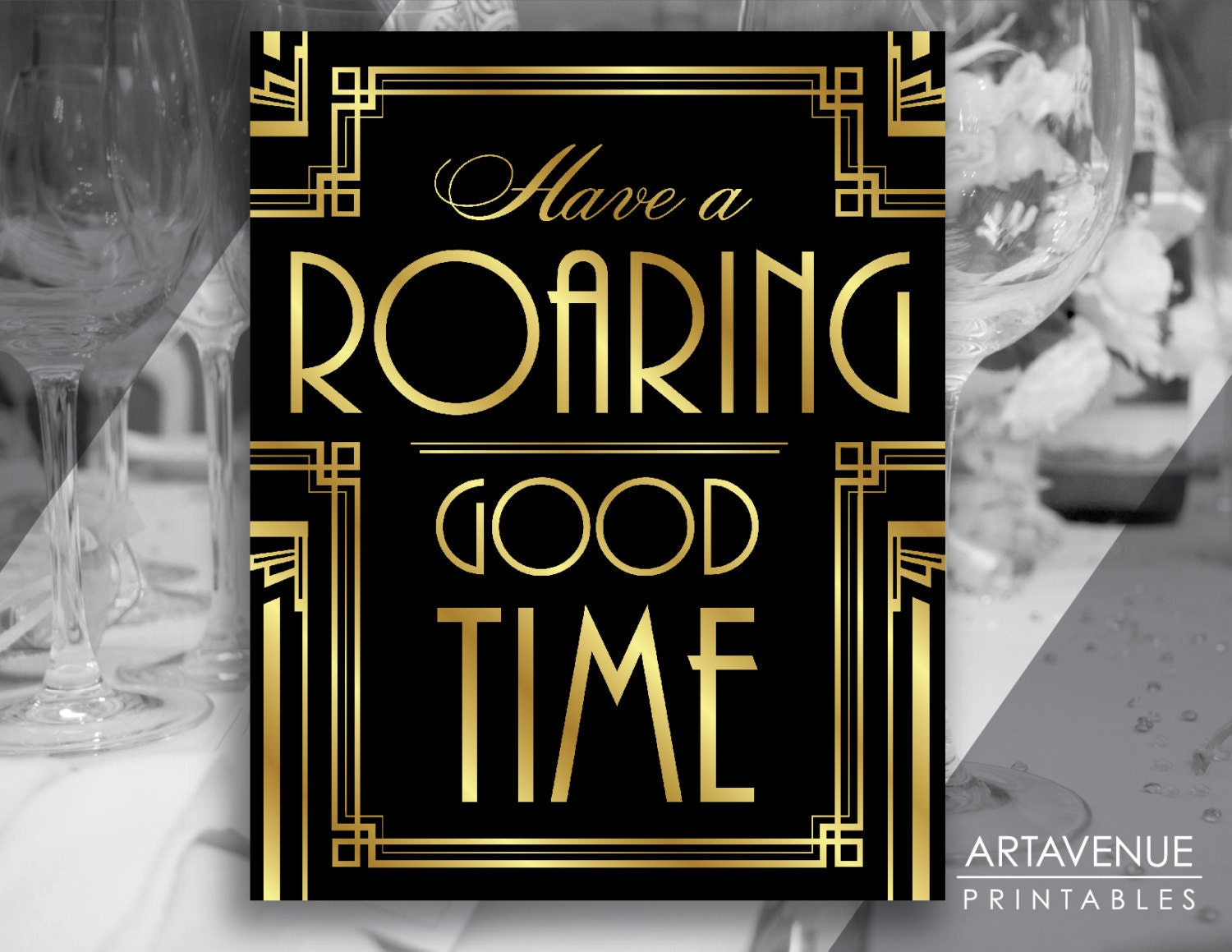 Gatsby Decor Sign Roaring Good Time Quote Printable Gatsby