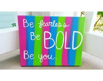 Be Bold Canvas Wall Art