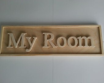 My Room Sign