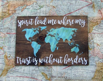 Spirit Lead Me Where My Trust Is Without Borders | Wood Sign | Christian Home Decor | Hillsong United Oceans Lyrics