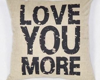 Love You More Throw Pillow Slipcover