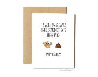 Funny Birthday Card, Dog Card, Card From Dog - Fun and Games