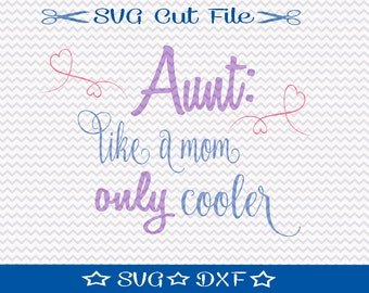 Best Aunt SVG File / SVG Cut File /  SVG Download / Silhouette Cameo / Digital Download / Family svg / Cool Aunt svg
