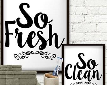 So Fresh So Clean Print Set, So Fresh So Clean, So Fresh And So Clean, So Fresh And So Clean Clean, So Fresh And So Clean Sign, So Clean Art