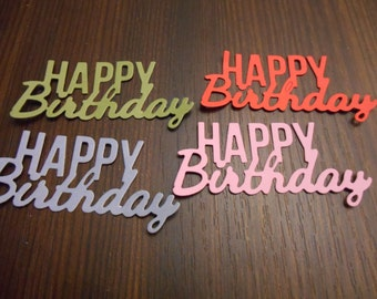 Die Cut Cardstock Happy Birthday Word Sentiment Embellishments, Cards, Scrapbooks, Gifts, Tags, Decorations