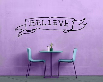 Believe - No 2 - Removable Vinyl Wall Decal Sticker