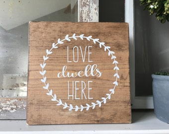 Love Dwells Here Sign; Painted Sign; Housewarming Gift; Gallery Wall