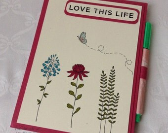 Love This Life Notepad & Pen