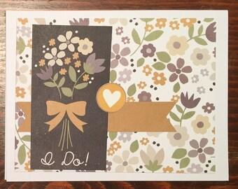 I Do! Wedding / Engagement Card