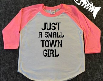 Toddler Raglan, small town girl, toddler shirt toddler girls, I cant even, toddler girl shirt,