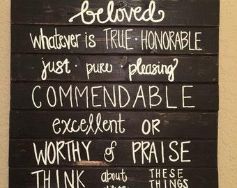 Philippians 4:8 Sign, Wall Decor, Wood, Wall Hanging, Sign, Home Decor, Christian Home Decor, Christian Wall Art, Christian Decor, Wood Sign