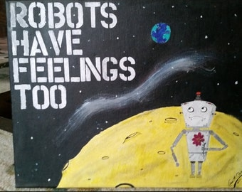 Robots have feelings painting