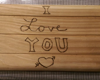 """Woodburned """"I Love You"""" Plaque"""