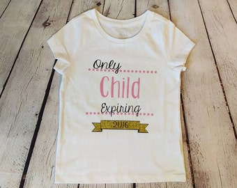 Only Child Expiring (date)