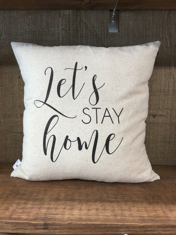 Throw Pillow Covers Farmhouse : Let s Stay Home Pillow Cover throw pillow cushion cover