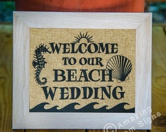 Wedding sign - Welcome to our beach wedding