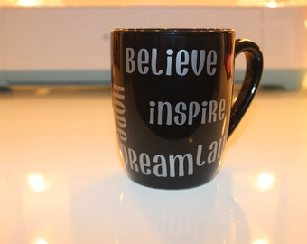 Black Coffee Mug with Inspirational  words in silver