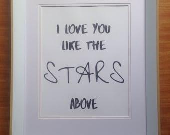 I Love You Like The Stars Above Print