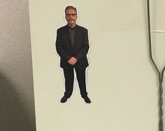 Flat Ronnie magnet UV/Clear Coat Sprayed and Laminated!