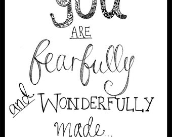 You are fearfully and wonderfully made quote print with frame