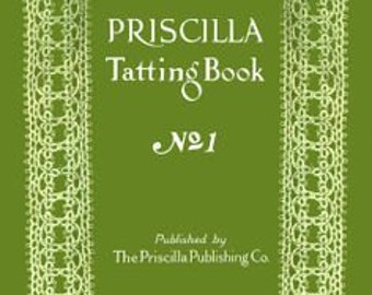 "The ""Priscilla Tatting Book"" No 2 (1915)"