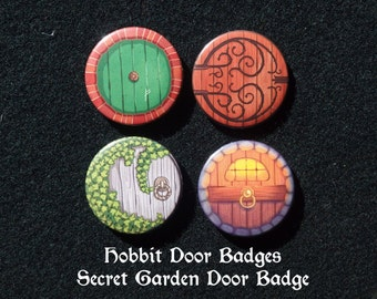 Hobbit Door - Secret Garden Badges/Buttons
