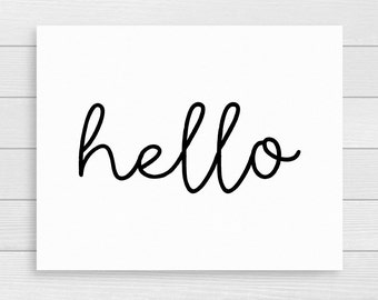 Hello Printable Black and White Welcome Print Hello Print Art Apartment Wall Art Hello Sign Instant Digital Download Calligraphy Print