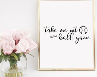 Take Me Out to the Ball Game Baseball Decor Printable Wall Art INSTANT DOWNLOAD DIY - Great Gift